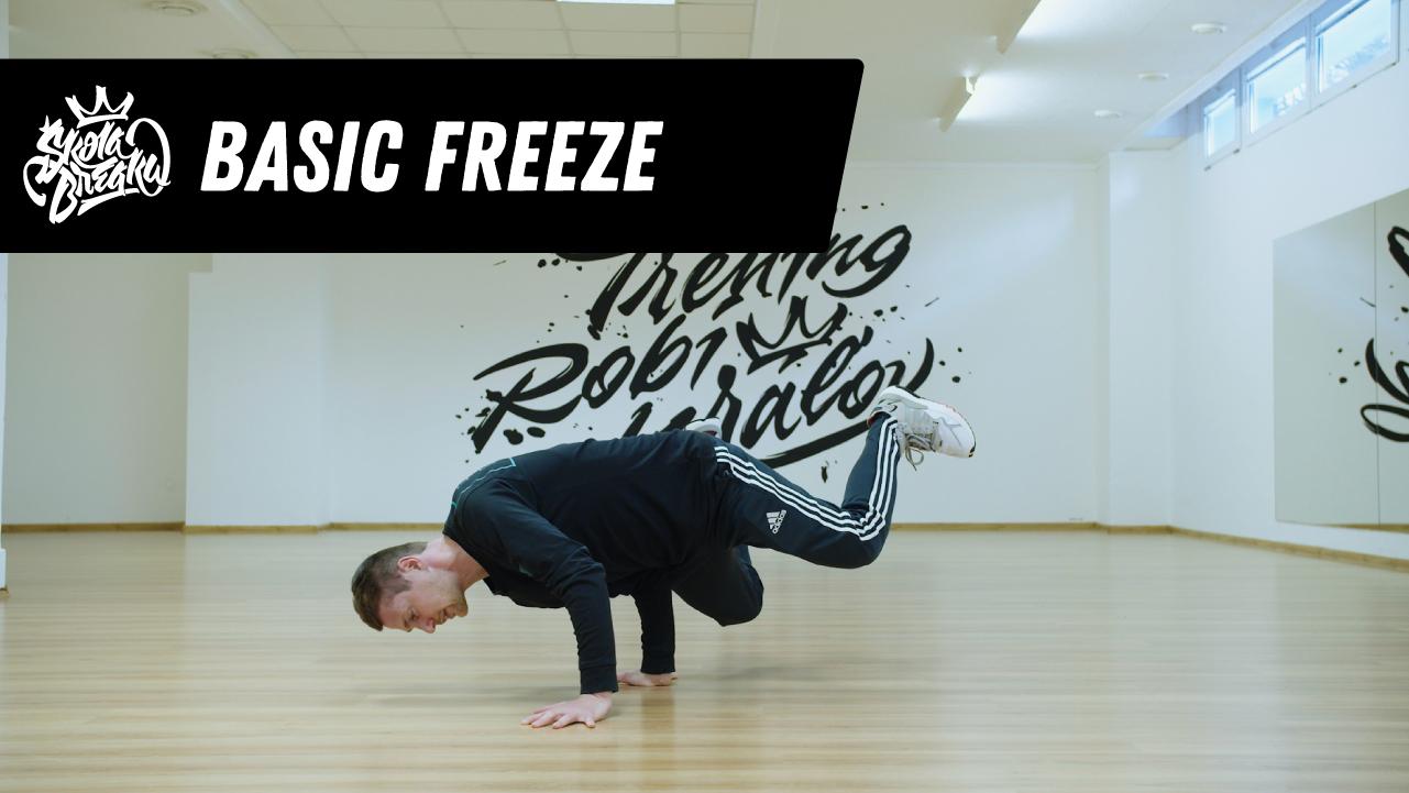 """Ako sa naučiť Basic Freeze (""""nápich"""") Škola Breaku tutoriál."""