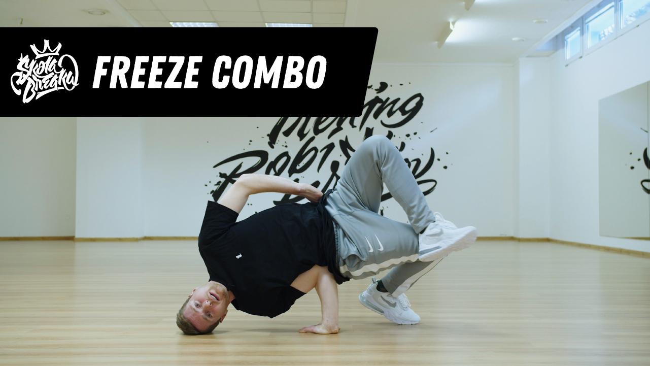 Ako sa naučiť FREEZE COMBO (Baby & Chair freeze) Škola Breaku tutoriál