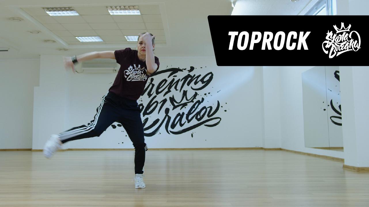 Ako sa naučiť TOPROCK Škola Breaku tutoriál